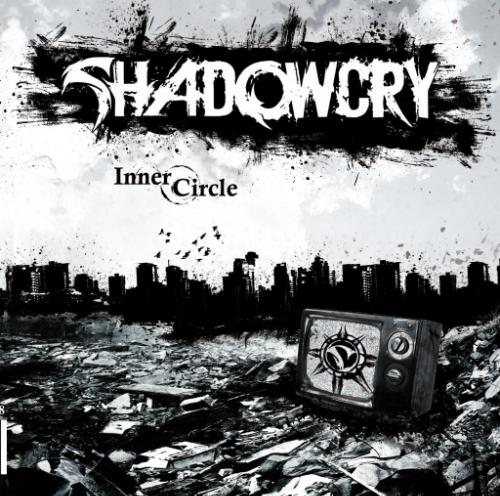 SHADOWCRY – Inner Circle 2008